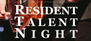 Resident Talent Night