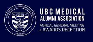 UBC Medical Alumni Association AGM & Awards Reception
