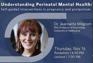 Midwifery: Elaine Carty Visiting Scholar Public Lecture – Understanding Perinatal Mental Health: Self-guided interventions in pregnancy and postpartum