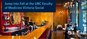 Jump into Fall at the UBC Faculty of Medicine Victoria Social