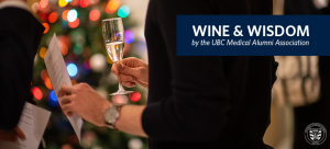 An Evening of Wine & Wisdom, presented by the UBC MAA