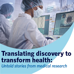 Webinar: Translating discovery to transform health: Untold stories from medical research on July 14th